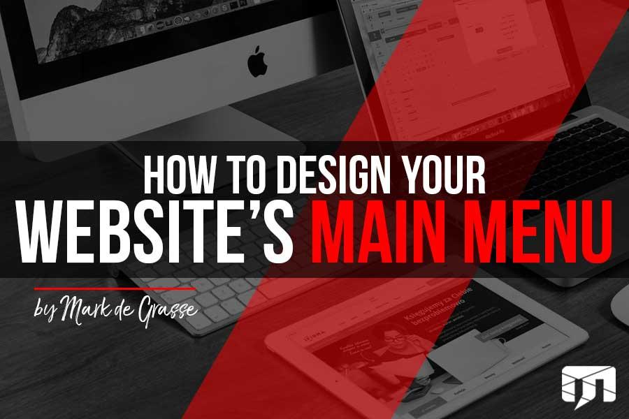How to Design Your Website's Main Menu
