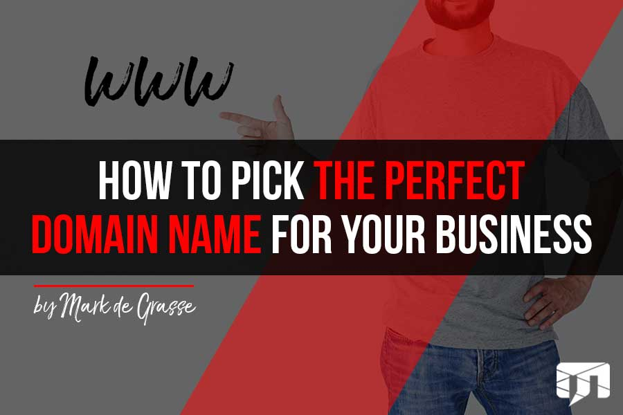 How to Pick the Perfect Domain Name for Your Business