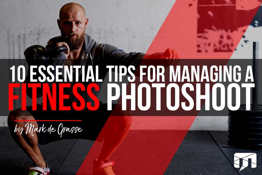 How to Manage a Fitness Photoshoot