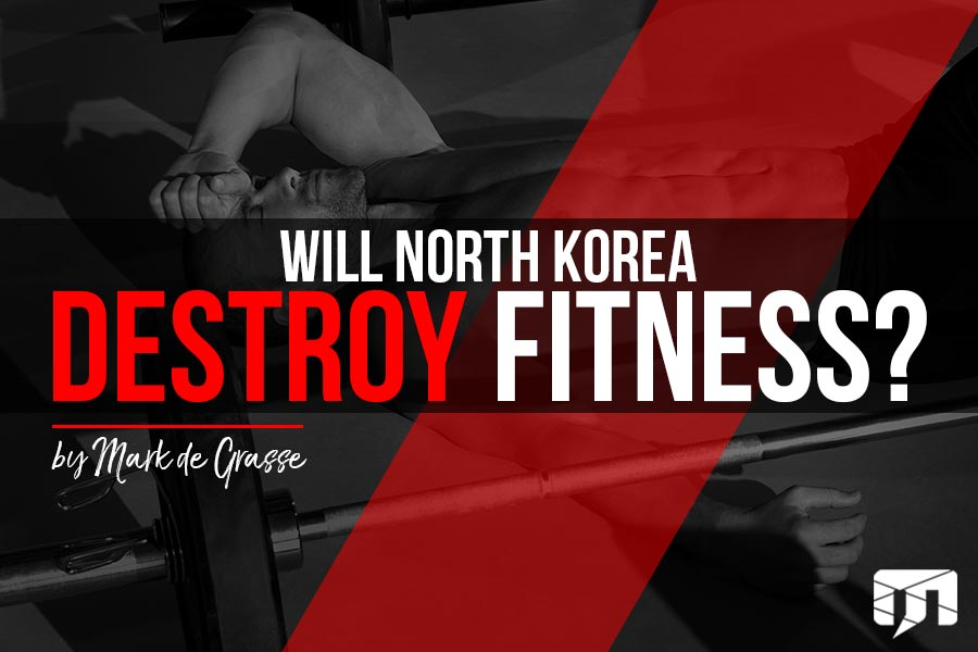 Will North Korea Destroy the Fitness Industry?