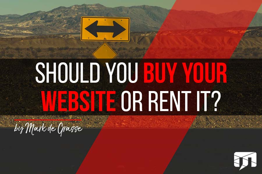 Should You Buy Your Website or Rent It?