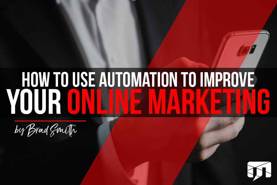 How to use Automation to Improve your Online Marketing