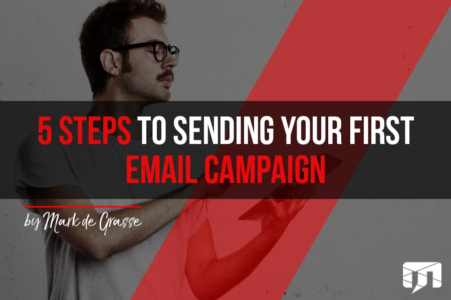 Your Guide to Sending Email Campaigns